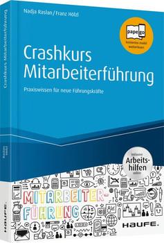 Crashkurs Mitarbeiterführung. Praxiswissen für neue Führungskräfte - Nadja Raslan  [Taschenbuch]