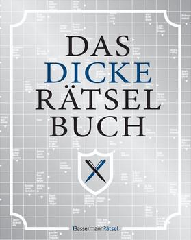 Das dicke Rätselbuch. 400 Seiten mit rund 45 Rätselarten als gebundene Geschenkausgabe - Eberhard Krüger  [Gebundene Ausgabe]