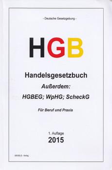 HGB - Handelsgesetzbuch: Und weitere Vorschriften - PublG, HGBEG, ScheckG, Wechselgesetz [Taschenbuch, 1. Auflage 2015]