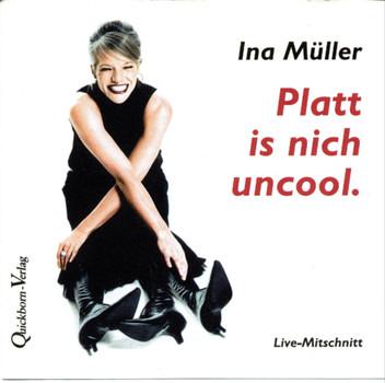 Platt is nich uncool. CD: Live-Mitschnitt einer Lesung