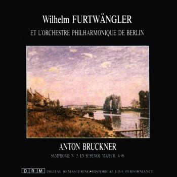Wilhelm Furtwängler - Anton Bruckner: Sinfonie Nr. 5 B-Dur