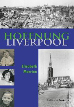 Hoffnung Liverpool - Elisabeth Marrion  [Taschenbuch]
