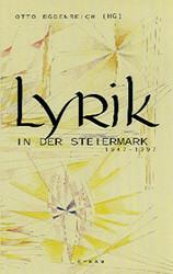 Lyrik in der Steiermark 1947-1997 - Eggenreich, Otto (Hrsg.)