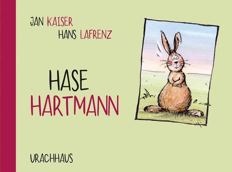 Hase Hartmann - Jan Kaiser  [Gebundene Ausgabe]