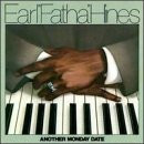 "Earl ""Fatha"" Hines - Another Monday Date"