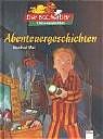 Abenteuergeschichten - Manfred Mai