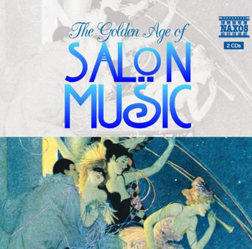 Various - The Golden Age of Salon Music