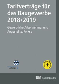 Tarifverträge für das Baugewerbe 2018/2019. Gewerbliche Arbeitnehmer und Angestellte/Poliere - Heribert Jöris  [Taschenbuch]