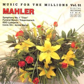 Radio Po Ljubljana - Music For The Millions - Vol. 51: Mahler