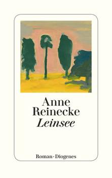 Leinsee - Anne Reinecke  [Gebundene Ausgabe]