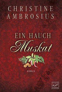 Ein Hauch Muskat - Christine Ambrosius  [Taschenbuch]