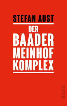 Der Baader-Meinhof Komplex - Stefan Aust  [Taschenbuch]
