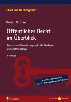 Einstieg ins Öffentliche Recht. für den Start ins Jura-Studium und für Bachelor-Studierende mit 170 Grafiken und Übersichten - Volker M. Haug  [Taschenbuch]