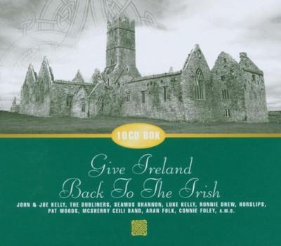 Various - Give Ireland Back to the Irish