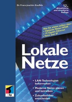 Lokale Netze - Franz-Joachim Kauffels