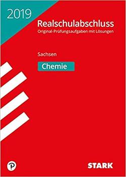 Original-Prüfungen Realschulabschluss - Chemie - Sachsen [Taschenbuch]