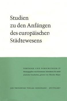 Studien zu den Anfängen des europäischen Städtewesens [Gebundene Ausgabe]