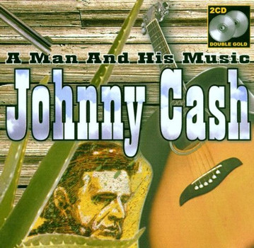 Johnny Cash - A Man and His Music