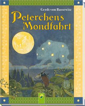 Peterchens Mondfahrt. Ungekürzte Fassung/Reprint der Originalausgabe von 1912 - Gerdt von Bassewitz  [Gebundene Ausgabe]