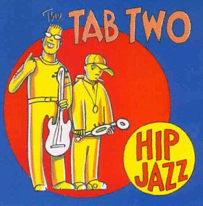 the Tab Two - Hip Jazz