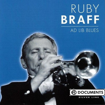 Braff Ruby - Ad Lib Blues