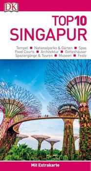 Top 10 Reiseführer Singapur. mit Extrakarte und kulinarischem Sprachführer zum Herausnehmen [Taschenbuch]