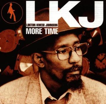 Linton Kwesi Johnson - More Time