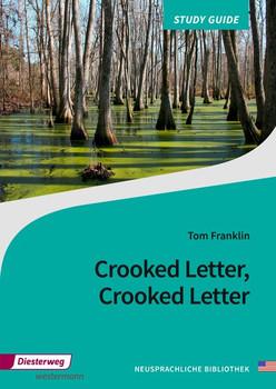 Diesterwegs Neusprachliche Bibliothek - Englische Abteilung / Crooked Letter, Crooked Letter. Sekundarstufe II / Study Guide [Taschenbuch]