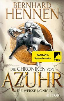Die Chroniken von Azuhr - Die Weiße Königin. Roman - Bernhard Hennen  [Taschenbuch]
