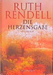 Die Herzensgabe. Sonderausgabe Welttag des Buches - Ruth Rendell