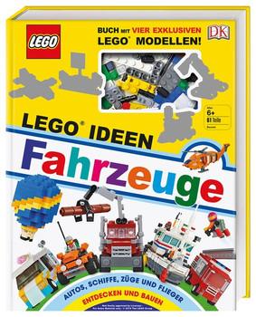 LEGO® Ideen Fahrzeuge. Buch mit vier exklusiven LEGO® Modellen. Autos, Schiffe, Züge und Flieger entdecken und bauen - Rona Skene  [Gebundene Ausgabe]