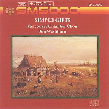 Vancouver Chamber Choir - Simple Gifts