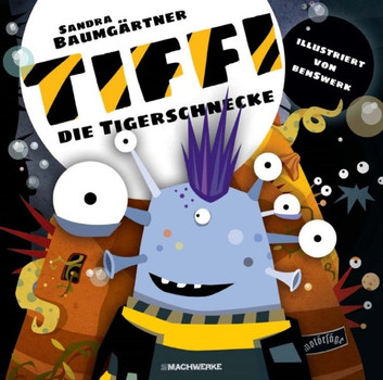 Tiffi-Die Tigerschnecke - Sandra Baumgärtner  [Gebundene Ausgabe]
