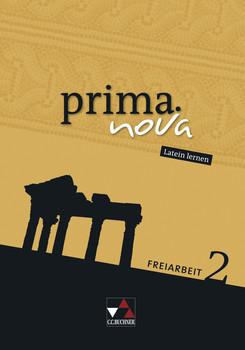 prima.nova Palette / Freiarbeit 2: Fakultatives Begleitmaterial zu prima.nova / Zu den Lektionen 16-30 - Wohlgemuth, Elfriede
