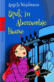 Spuk in Abercombie House - Angela Waidmann