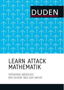 LEARN ATTACK Mathematik - Topthemen Oberstufe: Der sichere Weg zum Abitur - Wiebke Salzmann