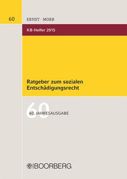 KB-Helfer 2015: Ratgeber zum sozialen Entschädigungsrecht - Schlageter, Erich