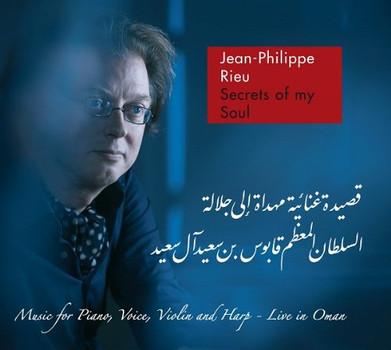 Jean-Philippe Rieu - Secrets of My Soul-Live in Oman