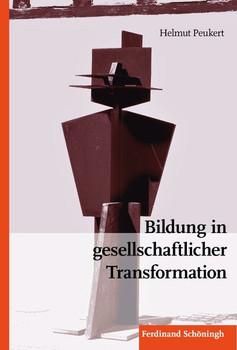 Bildung in gesellschaftlicher Transformation - Helmut Peukert  [Gebundene Ausgabe]