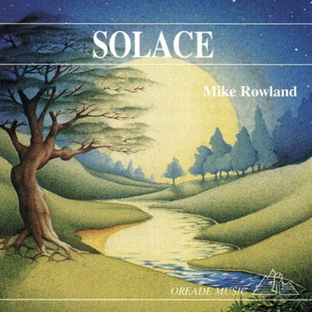 Mike Rowland - Solace