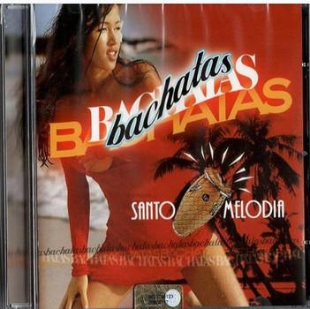 Santo Melodia - Bachatas