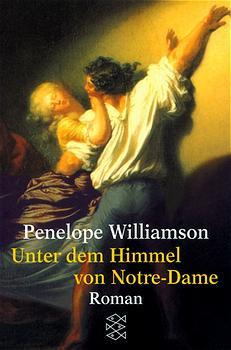 Unter dem Himmel von Notre-Dame. - Penelope Williamson
