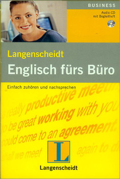 Englisch fürs Büro. CD: Einfach zuhören und nachsprechen
