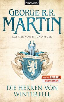 Das Lied von Eis und Feuer: Band 1 - Die Herren von Winterfell - George R.R. Martin [Taschenbuch]