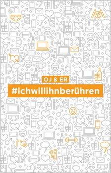 #ichwillihnberühren - OJ  [Taschenbuch]