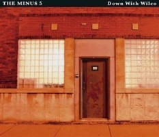 Minus 5,The - Down With Wilco