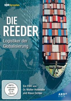 Die Reeder - Logistiker der Globalisierung