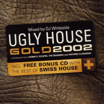 Various - Ugly House-Gold 2002 Mixed By