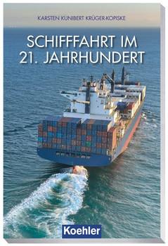 Schifffahrt im 21. Jahrhundert - Karsten-Kunibert Krüger-Kopiske  [Gebundene Ausgabe]