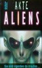 Akte Aliens. Sie sind irgendwo da draußen... - Andrew Donkin